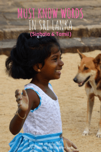 Must know Sinhala and Tamil words in Sri Lanka