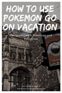 How to use Pokemon Go on vacation
