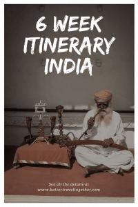 6 week itinerary india